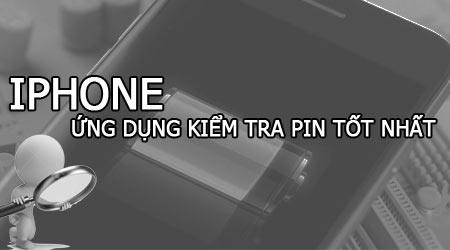 top 3 ung dung kiem tra pin iphone so lan sac do chai pin