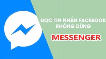 cach doc tin nhan facebook khong can cai facebook messenger