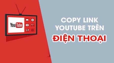 huong dan sao chep copy link youtube tren app youtube dien thoai