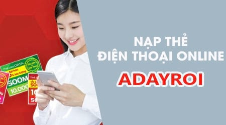cach nap the dien thoai ngay tren ung dung adayroi