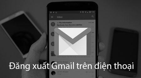 cach dang xuat gmail tren dien thoai xoa gmail