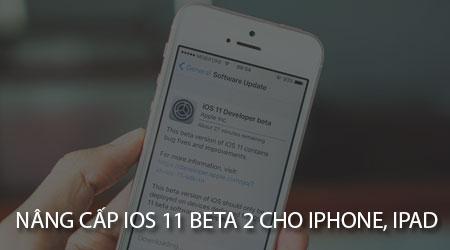huong dan nang cap ios 11 beta 2 cho iphone ipad