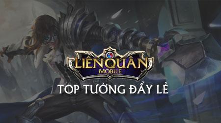 top 5 tuong day le trong lien quan mobile top tuong pha tru