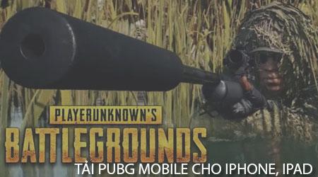 cach tai pubg mobile cho iphone ipad