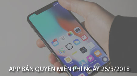 app ban quyen mien phi ngay 26 3 2018 cho iphone ipad