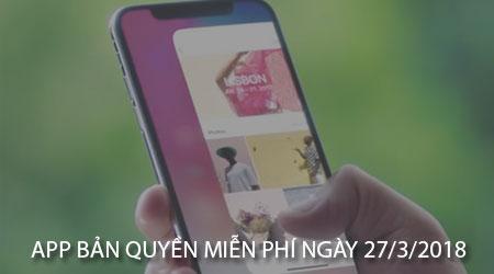 app ban quyen mien phi ngay 27 3 2018 cho iphone ipad
