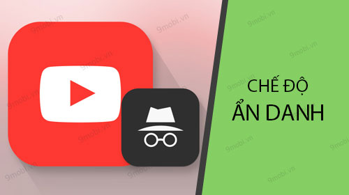 cach xem video youtube an danh tren dien thoai android