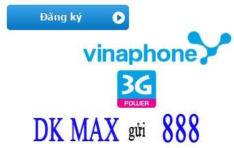 dang ky 3g vinaphone goi max