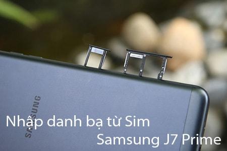 nhap danh ba tu sim tren Samsung j7 Prime