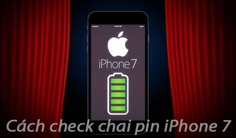 cach check chai pin iphone 7