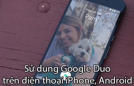 cach su dung Google Duo tren dien thoai