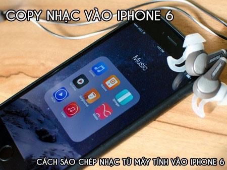Copy nhac vao iPhone 6