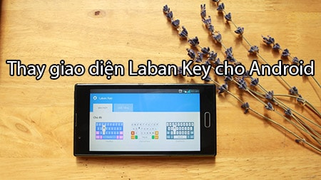 thay giao dien Laban Key cho Android