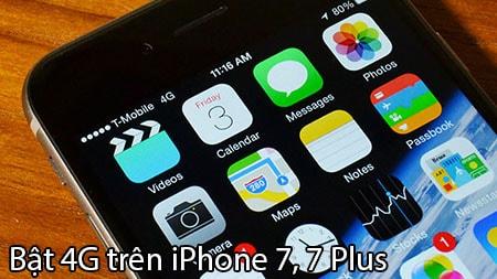 bat 4g tren iPhone 7, 7 Plus