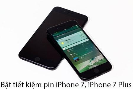 bat tiet kiem pin iPhone 7