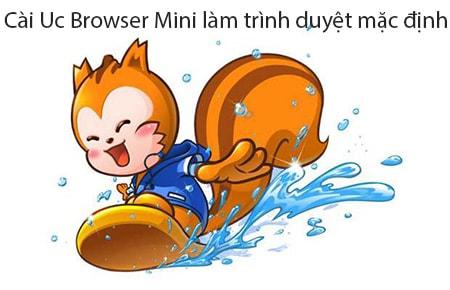 cai uc browser mini lam trinh duyet mac dinh