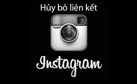 huy bo lien ket tren Instagram