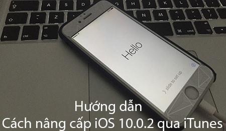 nang cap iOS 10.0.2 qua iTunes