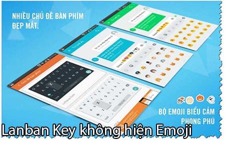 tai sao laban key khong hien emoji