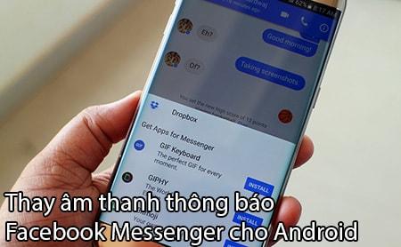 thay am thanh thong bao Facebook messenger cho Android