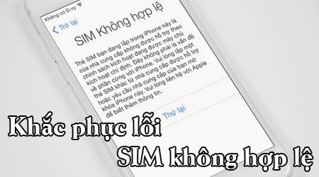 loi sim khong hop le tren iphone