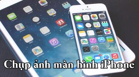 chup anh man hinh iphone