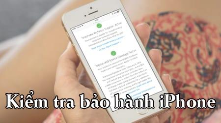 kiem tra bao hanh iphone