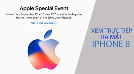 xem truc tiep ra mat iPhone 8