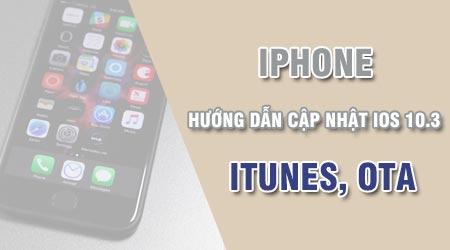 cach cap nhat ios 10 3 cho iphone ipad bang itunes ota