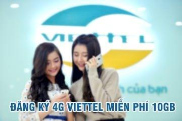 Cách đăng ký 4G Viettel miễn phí 10GB