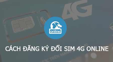 cach dang ky doi sim 4g viettel online
