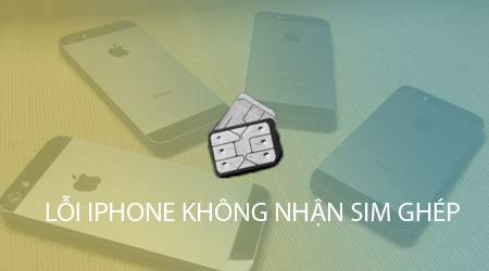 sua loi iphone 5 5s 5c lock khong nhan sim ghep
