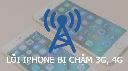 sua loi iphone bi cham 3g nhu the nao