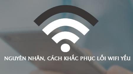 nguyen nhan cach khac phuc loi wifi yeu tren dien thoai