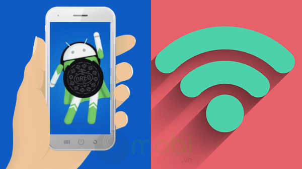cach kiem tra toc do wifi tren android 8 1 oreo xem nhanh hay cham