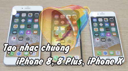 cach tao nhac chuong cho iphone 8 8 plus iphone x bang itunes