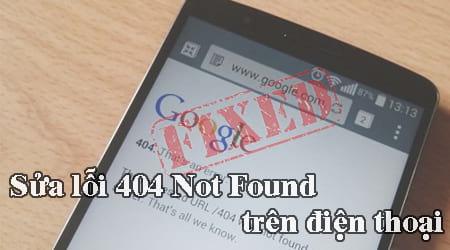 cach sua loi 404 not found tren dien thoai