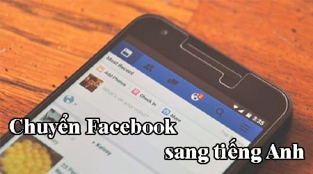 cach chuyen facebook sang tieng anh tren dien thoai