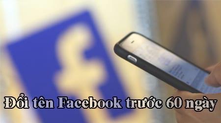 cach doi ten facebook truoc 60 ngay tren dien thoai