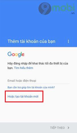 huong dan dang ky tai khoan google play tren dien thoai