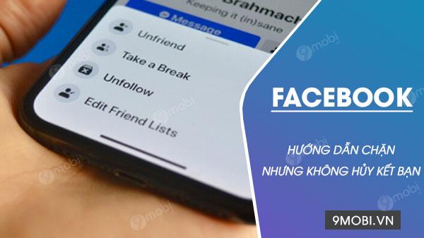 cach chan nhung khong huy ket ban facebook