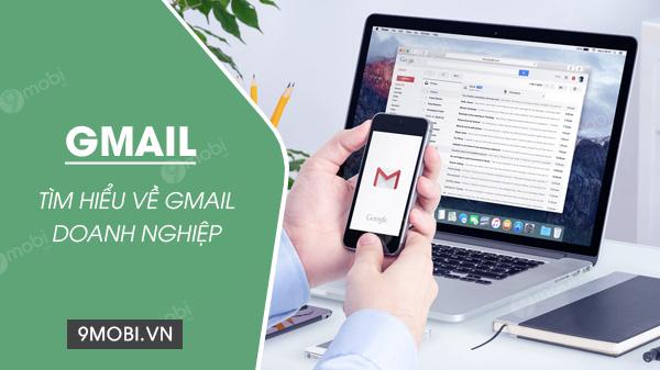 gmail doanh nghiep la gi