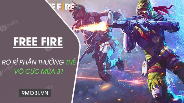 the vo cuc free fire mua 31 co nhung gi