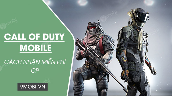 cach nhan cp mien phi trong call of duty mobile