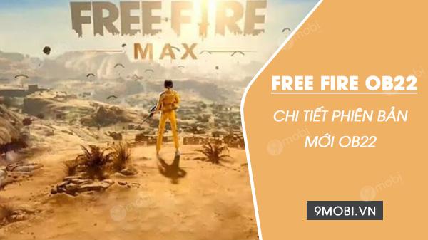 thong tin chi tiet phien ban cap nhat free fire ob22