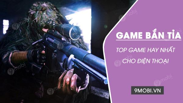 top game ban tia hay nhat cho dien thoai di dong