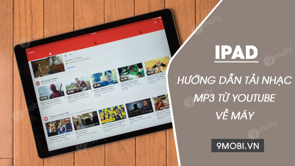 cach tai nhac mp3 tu youtube ve ipad