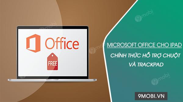 office cho ipad da co the su dung chuot va ban di chuot