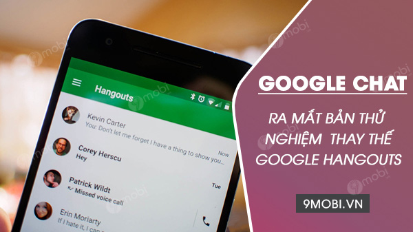 google chat ra mat ban thu nghiem thay the cho google hangouts cu