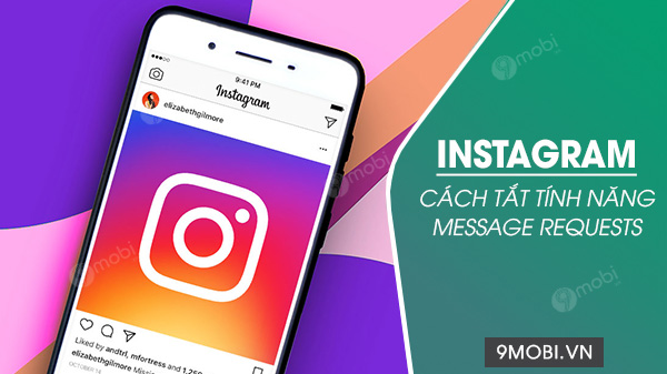 cach tat tinh nang message requests tren instagram